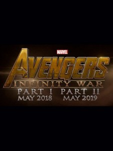 Upcoming Superhero Movies Avengers Infinity War Part 1