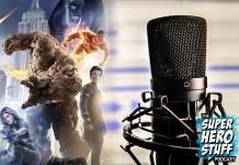 Fantastic Four Movie Podcast