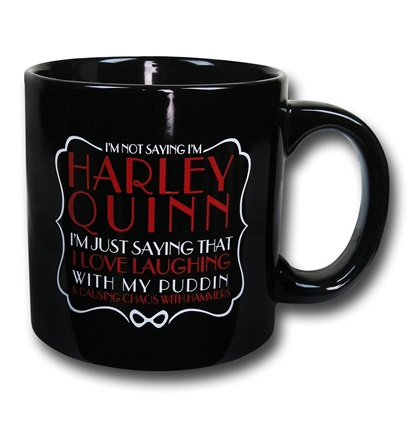 It's the Harley Quinn Not Saying Mug!