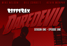 Netflix and Marvel's 'Daredevil' Rifftrax Review