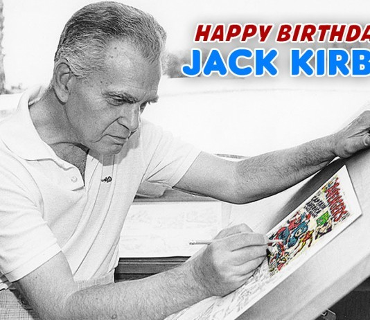 Happy Birthday Jack Kirby!
