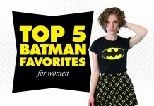 Top 5 Batman Favorites for Women