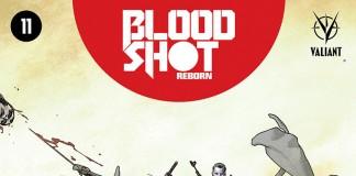 Bloodshot Reborn #11!