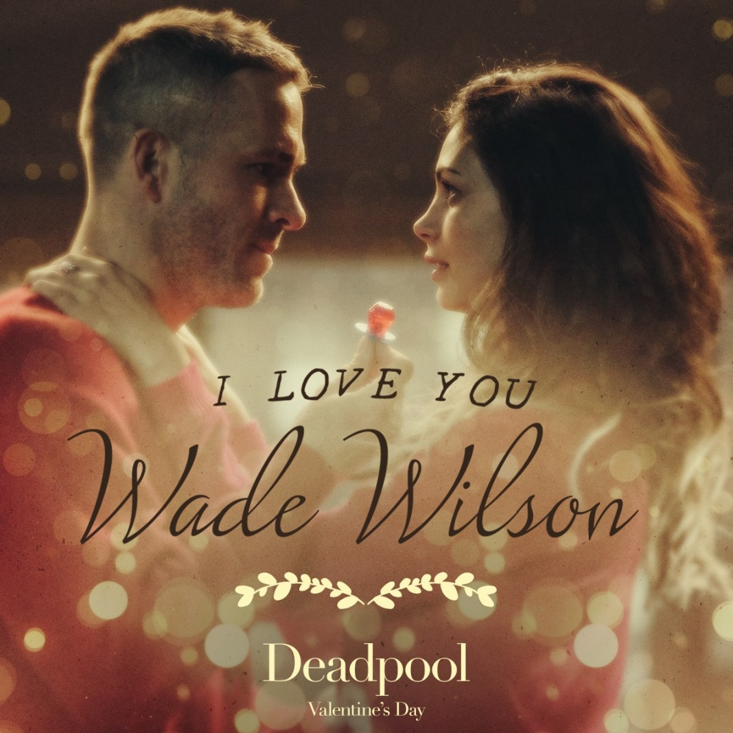 Deadpool Is A Perfect Valentineu0027s Day Movie!