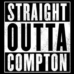 Straight Outta Compton!