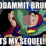 2 superman its my sequel