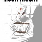 Moon Knight #1!