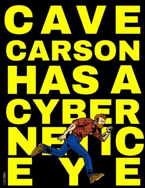 Cave Carson has a Cybernetic Eye