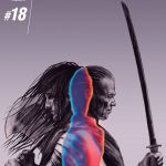NINJAK and the ETERNAL WARRIOR Collide: Ninjak #18: THE FIST & THE STEEL