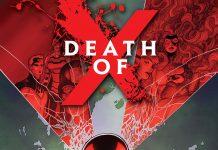 DEATH OF X #1 Ignites the Feud Between Mutants & Inhumans!