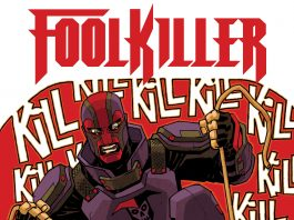MARVEL COMICS' FOOLKILLER #1 DIVES INTO THE PSYCHE OF MARVEL'S BADDEST