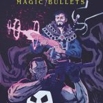 DOCTOR STRANGE/PUNISHER: MAGIC BULLETS #1 Unites Two Unlikely Heroes!