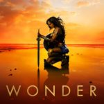 Diana Vows to Defend the World in Brand-New Wonder Woman Trailer