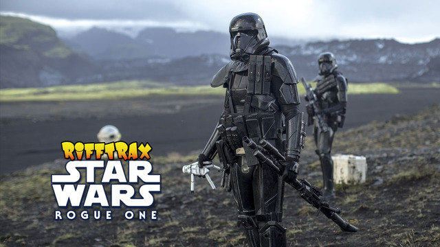 """Review: Rifftrax: """"Rogue One: A Star Wars Story"""""""