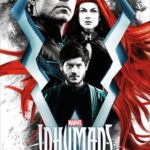 Inumans IMAX/ABC Comic Con poster