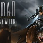 """Batman: The Telltale Series – """"The Enemy Within"""" Review"""